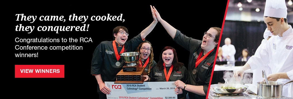 View 2018 RCA Culinology Competition Winners