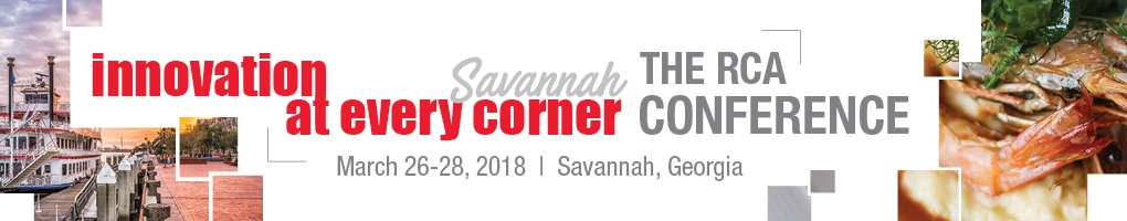 The RCA Conference - Innovation at Every Corner (Savannah, Georgia | March 26-28, 2018)